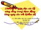 Bài giảng Chương 6: Giáo dục các kỹ năng sống trong họat động hàng ngày cho trẻ khiếm thị