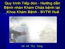 Bài giảng Quy trình tiếp đón - hướng dẫn bệnh nhân khám chữa bệnh tại khoa khám bệnh - BVTW Huế
