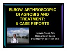 Elbow arthroscopic diagnosis and treatment: 8 case reports