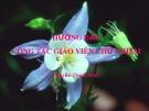 Bài giảng Hướng dẫn công tác giáo viên chủ nhiệm - Nguyễn Thanh Minh