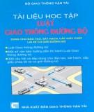 Hệ thống Luật giao thông đường bộ: Phần 1