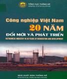Ebook Công nghiệp Việt Nam 20 năm đổi mới và phát triển: Phần 1