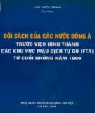 Các khu vực mậu dịch tự do (FTA) từ cuối những năm 1990 - Đối sách của các nước Đông Nam Á: Phần 1