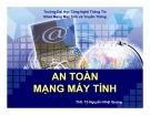 Bài giảng An toàn mạng máy tính: Bài 2B - ThS. Tô Nguyễn Nhật Quang