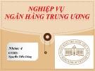 Bài thuyết trình: Dự kiến tác động của việc tăng lãi suất đồng đô la Mỹ với nền kinh tế Việt Nam và những đối sách của ngân hàng nhà nước Việt Nam