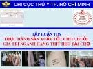 Bài giảng Tập huấn TOS thực hành sản xuất tốt cho chuỗi giá trị ngành hàng thịt heo tại chợ