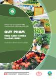 Quy phạm thực hành chuẩn VietGAP/GMPs: Chuỗi sản xuất kinh doanh quả tươi