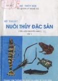 Ebook Kỹ thuật nuôi thủy đặc sản: Tập 1