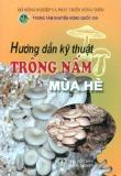 Ebook Hướng dẫn kỹ thuật trồng nấm mùa hè