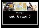 Bài giảng Lập trình hướng đối tượng: Chương 2 - ThS. Bùi Trọng Hiếu