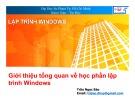 Bài giảng Lập trình Windows: Bài 1 - Trần Ngọc Bảo