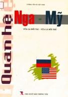 Ebook Quan hệ Nga - Mỹ, vừa là đối tác - Vừa là đối thủ (sách tham khảo): Phần 2