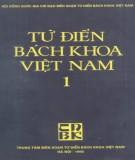 Ebook Từ điển bách khoa Việt Nam (Tập 1): Phần 1 - NXB Từ điển Bách khoa