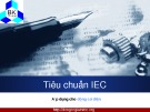 Bài giảng Tiêu chuẩn IEC áp dụng cho động cơ điện
