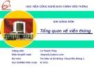 Bài giảng Tổng quan về viễn thông - Lê Thanh Thủy