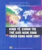 Ebook Kinh tế, chính trị thế giới năm 2006 và triển vọng năm 2007: Phần 1