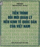 Ebook Tiến trình đổi mới quản lý nền kinh tế quốc dân của Việt Nam: Phần 2