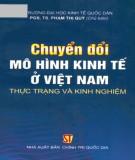 Thực trạng và kinh nghiệm Chuyển đổi mô hình kinh tế ở Việt Nam: Phần 1