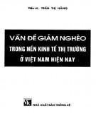 Nền kinh tế thị trường ở Việt Nam hiện nay và các vấn đề giảm nghèo: Phần 1