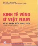 Lý luận đến thực tiễn về Kinh tế vùng ở Việt Nam: Phần 1