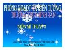 Bài giảng Mỹ thuật Lớp 8: Bài 23 - Vẽ trang trí (Tiết 1)  - Nguyễn Thị Kim Chi