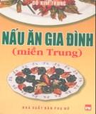 Ebook Nấu ăn gia đình (Miền Trung): Phần 1