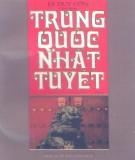 Ebook Trung Quốc nhất tuyệt (Tập 1): Phần 1