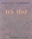 Ebook Trà thư 1: Phần 2 - Kakuro Okaura