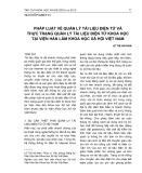 Pháp luật về quản lý tài liệu điện tử và thực trạng quản lý tài liệu điện tử khoa học tại Viện Hàn lâm Khoa học Xã hội Việt Nam