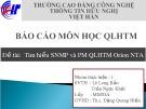 Bài thuyết trình: Tìm hiểu SNMP và PM QLHTM Orion NTA