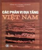 Tìm hiểu cách phân vị địa tầng Việt Nam: Phần 2