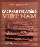 Tìm hiểu cách phân vị địa tầng Việt Nam: Phần 1