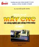 Giáo trình Máy CNC và công nghệ gia công trên máy CNC: Phần 2