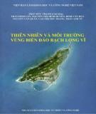 Ebook Thiên nhiên và môi trường vùng biển đảo Bạch Long Vĩ: Phần 2