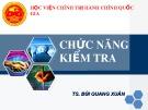 Bài giảng Chức năng kiểm tra - TS. Bùi Quang Xuân