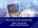 Bài giảng Thương mại điện tử: Chương 2 - Trần Sơn Hải, Phạm Thị Vương