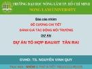 Bài thuyết trình: Đánh giá tác động môi trường - Dự án tổ hợp bauxit Tân Rai