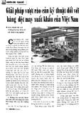 Giải pháp vượt rào cản kỹ thuật đối với hàng dệt may xuất khẩu của Việt Nam
