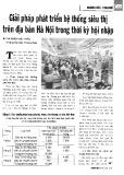 Giải pháp phát triển hệ thống siêu thị trên địa bàn Hà Nội trong thời kỳ hội nhập