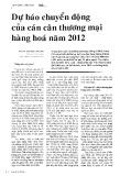 Dự báo chuyển động của cán cân thương mại hàng hóa năm 2012