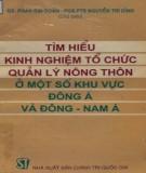 Ebook Tìm hiểu kinh nghiệm tổ chức quản lý nông thôn ở một số khu vực Đông Á và Đông - Nam Á: Phần 1