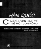Câu chuyện kinh tế về một con rồng - Hàn Quốc: Phần 1
