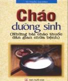 Ebook Cháo dưỡng sinh (những bài cháo thuốc dân gian chữa bệnh): Phần 2
