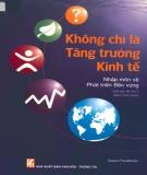 Ebook Không chỉ là tăng trưởng kinh tế - Nhập môn về phát triển bền vững (sách tham khảo): Phần 1