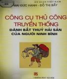 Đánh bắt thủy hải sản của người Ninh Bình - Công cụ thủ công truyền thống: Phần 2