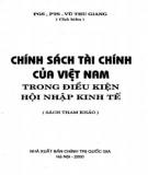 Điều kiện hội nhập kinh tế - Chính sách tài chính của Việt Nam: Phần 1