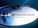 Bài giảng Truyền động thuỷ lực và khí nén - PGS.TS. Bùi Hải Triều