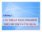 Bài giảng Lý thuyết đồ thị: Chương 3 - Nguyễn Trần Phi Phượng