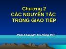 Bài giảng Giao tiếp trong kinh doanh: Chương 2 - PGS.TS. Đoàn Thị Hồng Vân