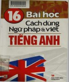 Ebook 16 bài học Cách dùng ngữ pháp và viết tiếng Anh: Phần 2